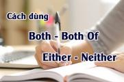 Phân biệt cách dùng Both, Both of và Either, Neither trong tiếng anh